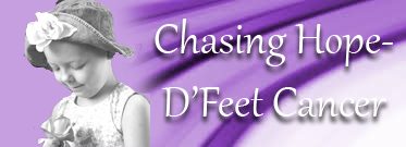 Chasing Hope- D'Feet Cancer